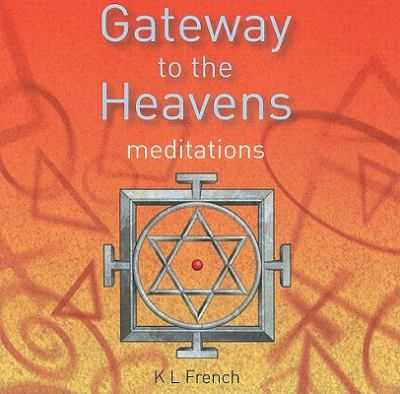 Gateway to the Heavens: Meditations  2010 edition cover