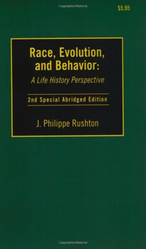 Race, Evolution and Behavior : A Life History Perspective 2nd 2000 edition cover