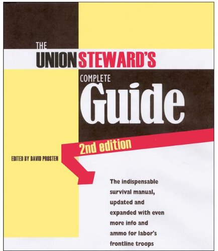 Union Steward's Complete Guide, 2nd Edition A Survival Manual 2nd 2006 edition cover