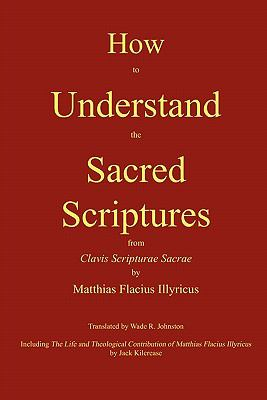 How to Understand the Sacred Scriptures N/A edition cover