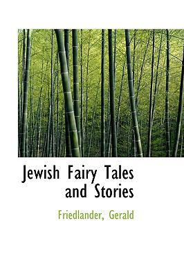 Jewish Fairy Tales and Stories N/A 9781113520623 Front Cover
