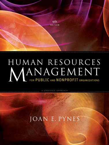 Human Resources Management for Public and Nonprofit Organizations A Strategic Approach 4th 2013 9781118398623 Front Cover
