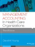 Management Accounting in Health Care Organizations  3rd 2014 edition cover