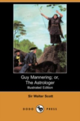 Guy Mannering the Astrologer  N/A 9781406574623 Front Cover