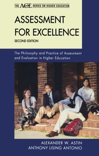 Assessment for Excellence The Philosophy and Practice of Assessment and Evaluation in Higher Education 2nd 2012 9781442213623 Front Cover