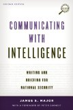 Communicating with Intelligence Writing and Briefing for National Security 2nd edition cover