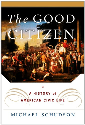Good Citizen A History of American CIVIC Life  1998 edition cover