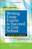 Writing Essay Exams to Succeed in Law School Not Just Survive 4th 2014 (Student Manual, Study Guide, etc.) 9781454841623 Front Cover