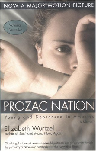 Prozac Nation Young and Depressed in America  1995 edition cover
