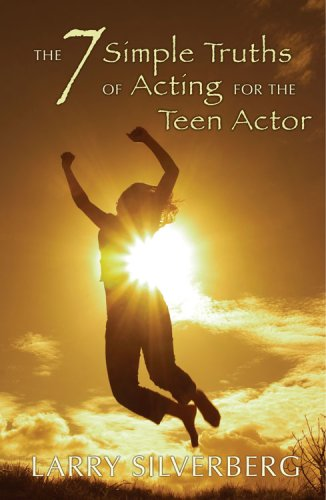7 Simple Truths of Acting for the Teen Actor  2006 edition cover