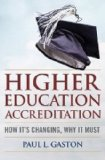 Higher Education Accreditation How It's Changing, Why It Must  2014 edition cover