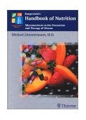 Burgerstein's Handbook of Nutrition Micronutrients in the Prevention and Therapy of Disease  2001 edition cover