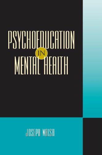 Psychoeducation in Mental Health Theory, Research, and Applications  2010 edition cover