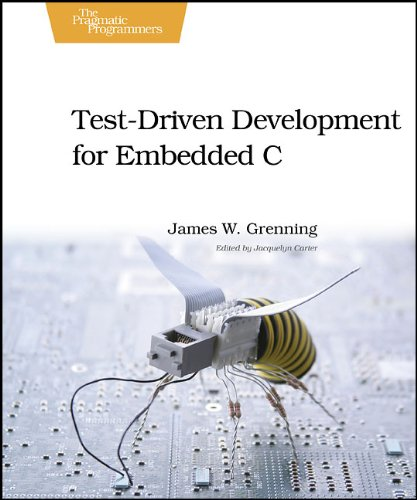 Test Driven Development for Embedded C   2010 9781934356623 Front Cover