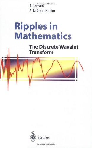 Ripples in Mathematics The Discrete Wavelet Transform  2001 edition cover