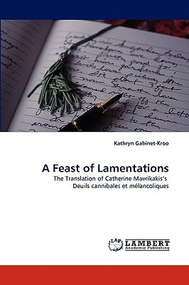 Feast of Lamentations  N/A 9783838382623 Front Cover