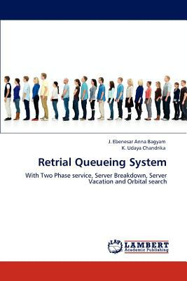 Retrial Queueing System  N/A 9783843315623 Front Cover