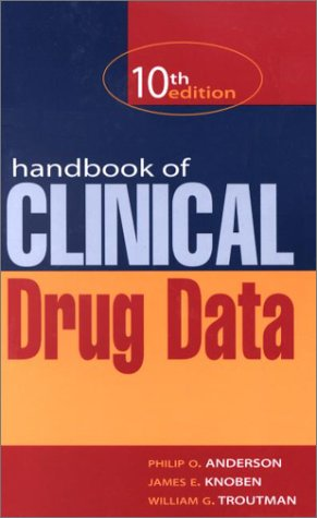 Handbook of Clinical Drug Data  10th 2002 (Revised) 9780071363624 Front Cover