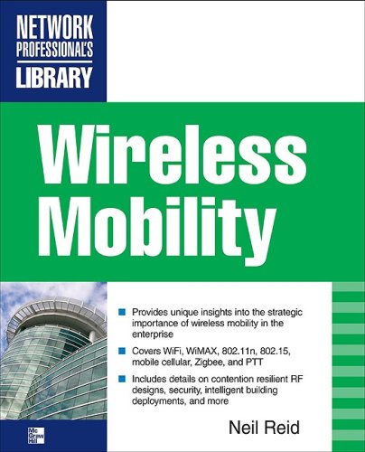 Wireless Mobility: the Why of Wireless   2010 9780071628624 Front Cover