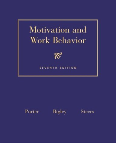 Motivation and Work Behavior  7th 2003 edition cover