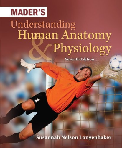 Mader's Understanding Human Anatomy and Physiology  7th 2011 edition cover