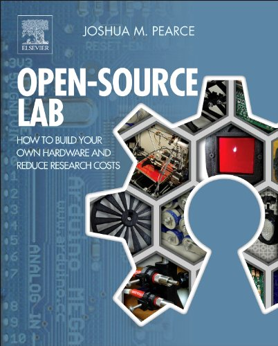 Open-Source Lab How to Build Your Own Hardware and Reduce Research Costs  2013 edition cover