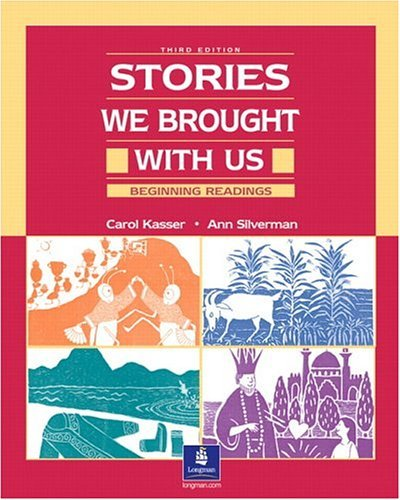 Stories We Brought with Us Beginning Readings 3rd 2002 edition cover