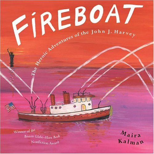 Fireboat The Heroic Adventures of the John J. Harvey Reprint  edition cover