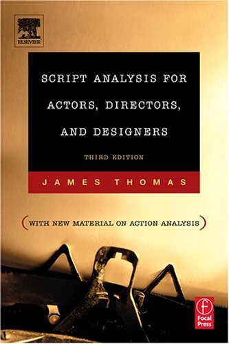 Script Analysis for Actors, Directors, and Designers  3rd 2005 (Revised) edition cover