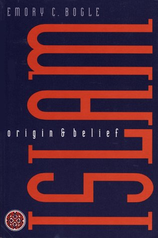 Islam Origin and Belief  1998 9780292708624 Front Cover