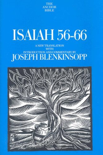 Isaiah 56-66 A New Translation with Introduction and Commentary  2003 edition cover