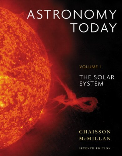 Astronomy Today Volume 1 The Solar System 7th 2011 edition cover