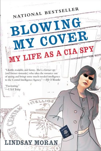 Blowing My Cover My Life as a CIA Spy N/A edition cover