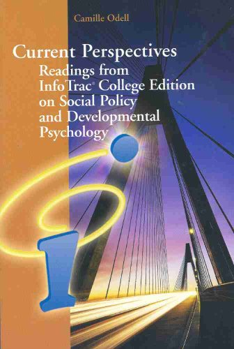Current Perspectives Readings from InfoTrac College Edition on Social Policy and Developmental Psychology 7th 2007 9780495170624 Front Cover