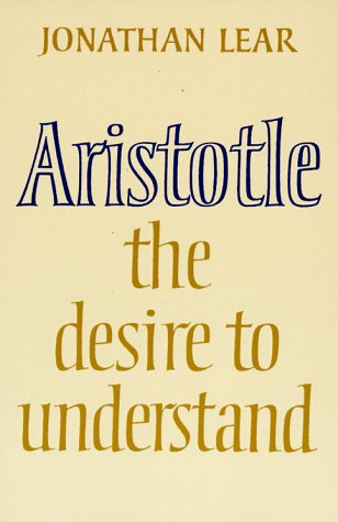 Aristotle The Desire to Understand  1988 edition cover