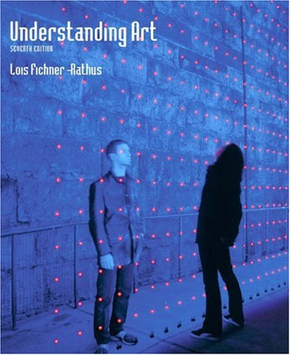 Understanding Art  7th 2004 (Revised) edition cover