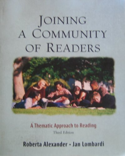 Joining a Community of Readers: A Thematic Approach to Reading 3rd 2004 9780618917624 Front Cover