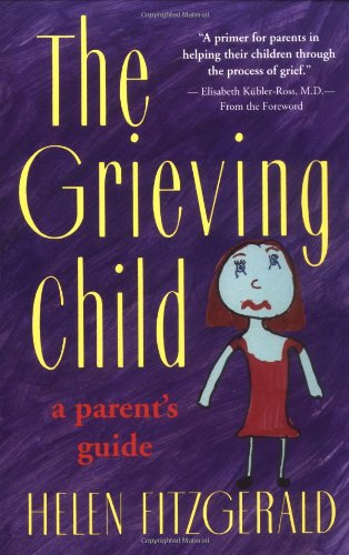 Grieving Child A Parent's Guide 2nd 1992 edition cover