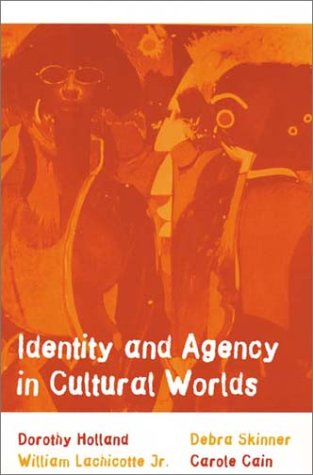 Identity and Agency in Cultural Worlds   1998 edition cover