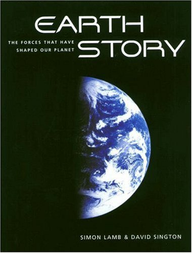 Earth Story The Forces That Have Shaped Our Planet  1998 edition cover