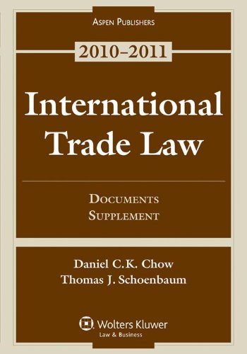 International Trade Law Documents Supplement 2010 2012nd edition cover
