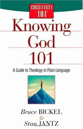 Knowing God 101 A Guide to Theology in Plain Language 2nd 2004 (Reprint) edition cover