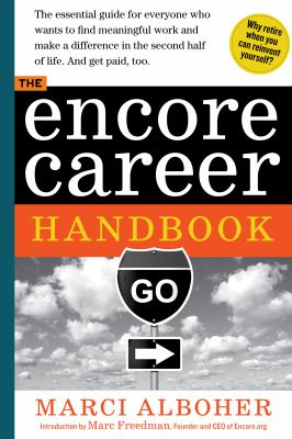 Encore Career Handbook How to Make a Living and a Difference in the Second Half of Life  2012 edition cover