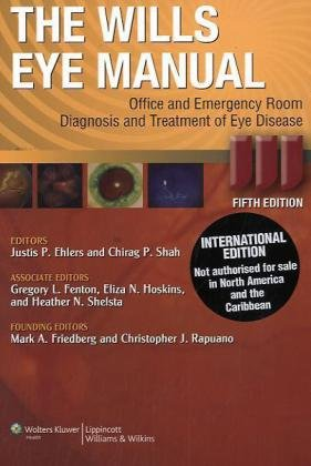 Wills Eye Manual Office and Emergency Room Diagnosis and Treatment of Eye Disease 5th 2008 (Revised) edition cover