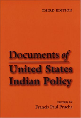 Documents of United States Indian Policy  3rd 2000 edition cover