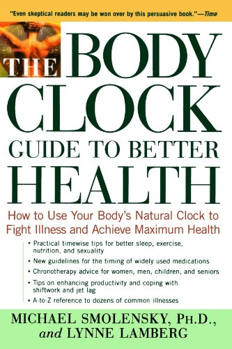Body Clock Guide to Better Health How to Use Your Body's Natural Clock to Fight Illness and Achieve Maximum Health Revised edition cover
