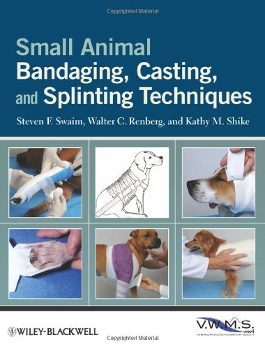 Small Animal Bandaging, Casting, and Splinting Techniques   2011 edition cover