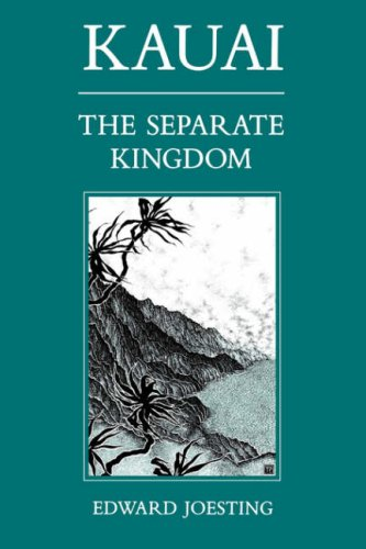 Kauai The Separate Kingdom  1988 (Reprint) edition cover