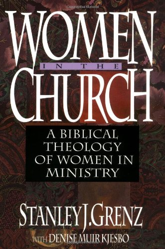 Women in the Church A Biblical Theology of Women in Ministry N/A edition cover