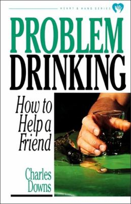 Problem Drinking How to Help a Friend  1990 9780877886624 Front Cover
